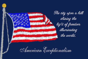 Embrace American Exceptionalism: Because If Ever There Was An Exceptional Nation, America Is It